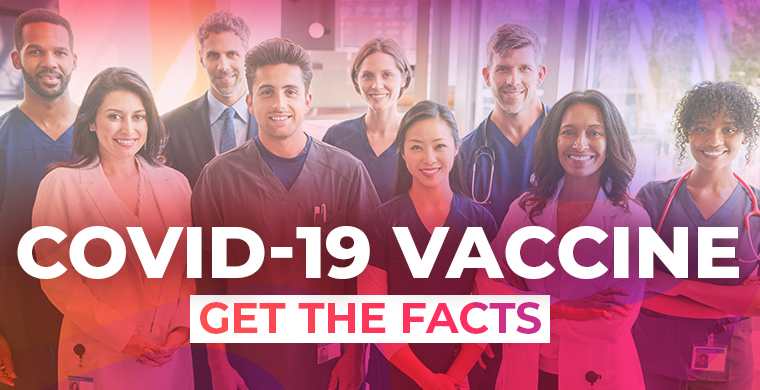 COVID-19 Vaccine - Get the Facts